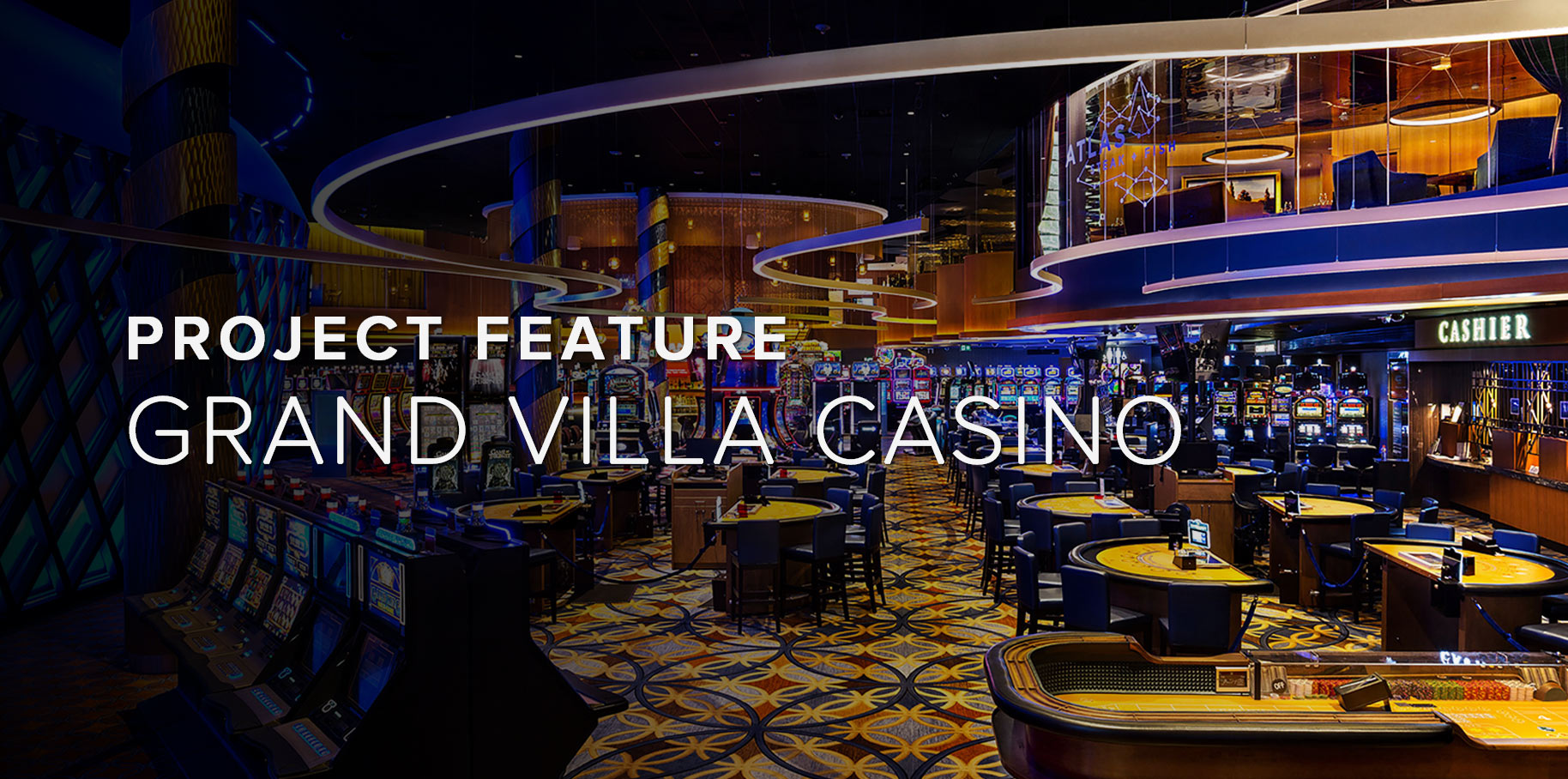 Grand Villa Casino Project